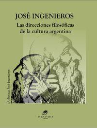 Libro LAS DIRECCIONES FILOSÓFICAS DE LA CULTURA ARGENTINA