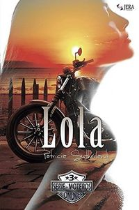Libro LOLA (MOTEROS #3)