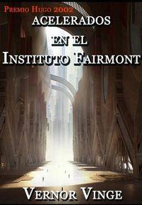 Libro ACELERADOS EN EL INSTITUTO FAIRMONT