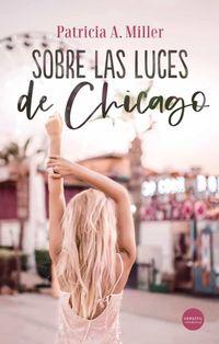 Libro SOBRE LAS LUCES DE CHICAGO