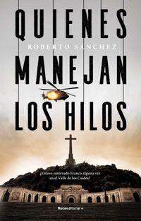 Libro QUIENES MANEJAN LOS HILOS