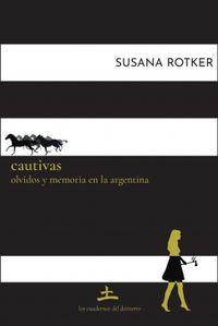 Libro CAUTIVAS. OLVIDOS Y MEMORIA EN LA ARGENTINA