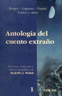 Libro ANTOLOGÍA DEL CUENTO EXTRAÑO 1