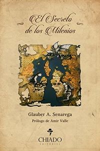Libro EL SECRETO DE LOS MILENIOS