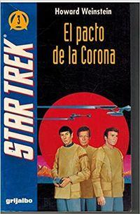 Libro STAR TREK: EL PACTO DE LA CORONA