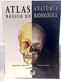 Libro ATLAS BÁSICO DE ANATOMÍA RADIOLÓGICA