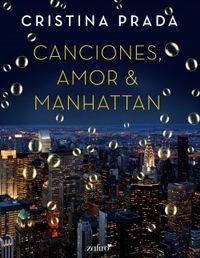 Libro CANCIONES, AMOR & MANHATTAN