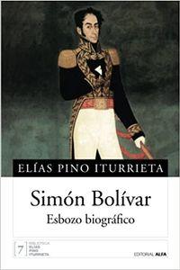 Libro SIMON BOLÍVAR, ESBOZO BIOGRAFICO