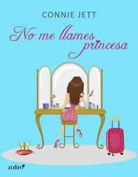 Libro NO ME LLAMES PRINCESA