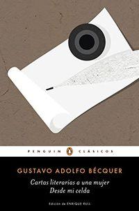 Libro CARTAS LITERARIAS A UNA MUJER / CARTAS DESDE MI CELDA