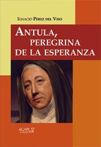 Libro ANTULA, PEREGRINA DE LA ESPERANZA