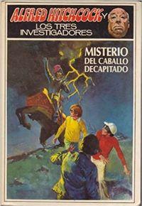 Libro MISTERIO DEL CABALLO DECAPITADO