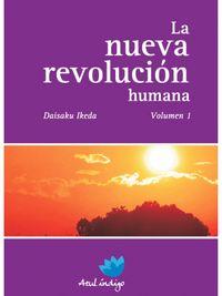 Libro LA NUEVA REVOLUCIÓN HUMANA VOLUMEN 1