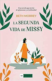 Libro LA SEGUNDA VIDA DE MISSY