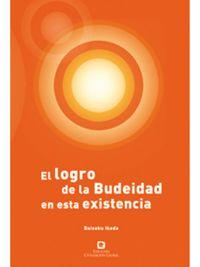 Libro EL LOGRO DE LA BUDEIDAD EN ESTA VIDA