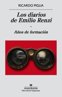 Libro LOS DIARIOS DE EMILIO RENZI. AÑOS DE FORMACIÓN