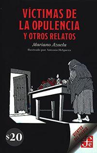 Libro VÍCTIMAS DE LA OPULENCIA Y OTROS RELATOS