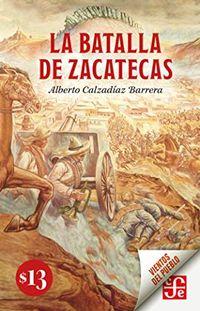 Libro LA BATALLA DE ZACATECAS