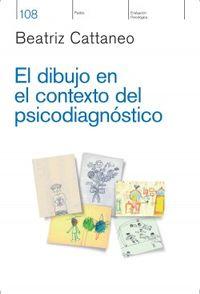 Libro EL DIBUJO EN EL CONTEXTO DEL PSICODIAGNÓSTICO