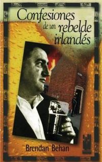 Libro CONFESIONES DE UN REBELDE IRLANDES