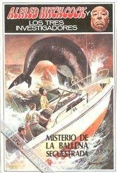 Libro MISTERIO DE LA BALLENA SECUESTRADA