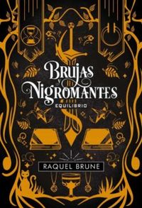 Libro BRUJAS Y NIGROMANTES#3 EQUILIBRIO