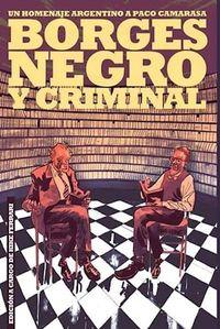 Libro BORGES NEGRO Y CRIMINAL