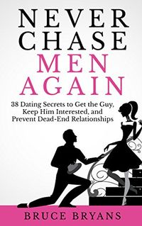 Libro NEVER CHASE MEN AGAIN