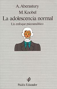 Libro ADOLESCENCIA NORMAL, LA. UN ENFOQUE PSICOANALÍTICO