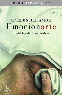 Libro EMOCIONARTE. LA DOBLE VIDA DE LOS CUADROS