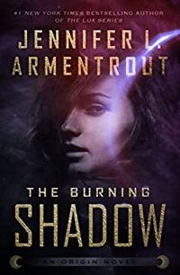 Libro THE BURNING SHADOW (ORIGIN #2)