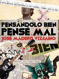 Libro PENSÁNDOLO BIEN, PENSÉ MAL