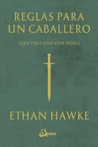 Libro REGLAS PARA UN CABALLERO