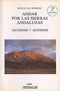 Libro ANDAR POR LAS SIERRAS ANDALUZAS
