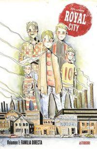 Libro ROYAL CITY. VOLUMEN 1: FAMILIA DIRECTA