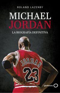 Libro MICHAEL JORDAN. LA BIOGRAFÍA DEFINITIVA