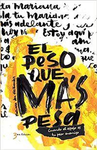 Libro EL PESO QUE MÁS PESA