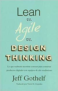 Libro LEAN VS AGILE VS DESIGN THINKING