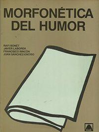Libro MORFONÉTICA DEL HUMOR
