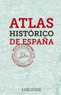 Libro ATLAS HISTÓRICO DE ESPAÑA