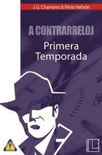 Libro A CONTRARRELOJ: PRIMERA TEMPORADA