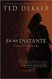 Libro EN UN INSTANTE...EL AMOR LO CAMBIA TODO