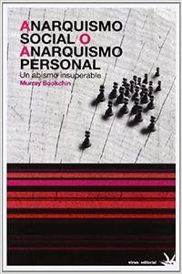 Libro ANARQUISMO SOCIAL O ANARQUISMO PERSONAL
