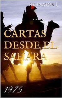 Libro CARTAS DESDE EL SAHARA 1975