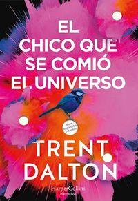 Libro EL CHICO QUE SE COMIÓ EL UNIVERSO