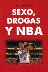 Libro SEXO, DROGAS Y NBA