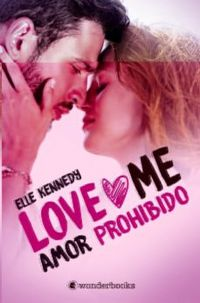 Libro AMOR PROHIBIDO (LOVE ME Nº1)