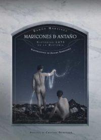 Libro MARICONES DE ANTAÑO: HISTORIAS LGTB DE LA HISTORIA