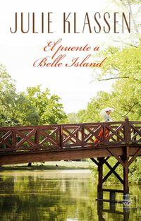 Libro EL PUENTE A BELLE ISLAND