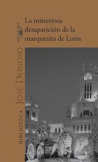 Libro LA MISTERIOSA DESAPARICION DE LA MARQUESITA DE LORIA